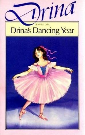 Drina's Dancing Year by Jean Estoril