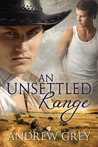 An Unsettled Range by Andrew  Grey