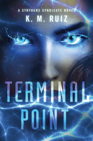 Terminal Point by K.M. Ruiz