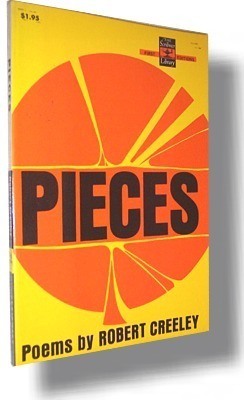 Pieces by Robert Creeley