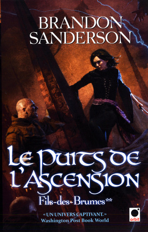 Le Puits de l'ascension, (Fils-des-Brumes, #2)