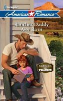 Rancher Daddy (Saddlers Prairie, #1)