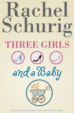 Three Girls and a Baby (Three Girls #1)