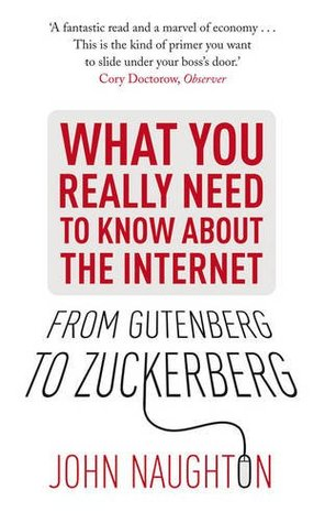 From Gutenberg to Zuckerberg: What You Really Need to Know about the Internet