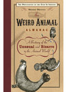 The Weird Animal Almanac