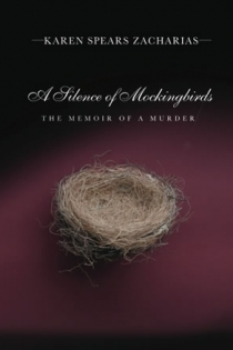 A Silence of Mockingbirds by Karen Spears Zacharias
