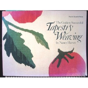 The Guide to Successful Tapestry Weaving