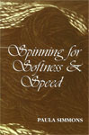 Spinning for Softness and Speed by Paula Simmons