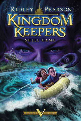 Shell Game (Kingdom Keepers, #5)
