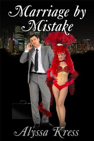 Marriage by Mistake by Alyssa Kress