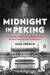 Midnight in Peking: How the...
