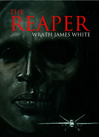 The Reaper by Wrath James White