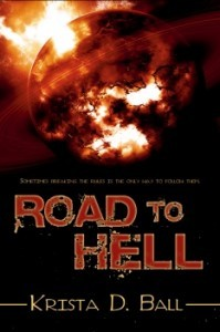 Road to Hell by Krista D. Ball