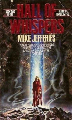 Hall of Whispers by Mike Jefferies