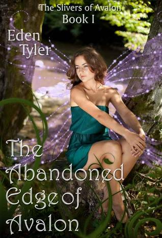 The Slivers of Avalon by Eden Tyler