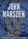 The Dead of the Night (Tomorrow, #2)