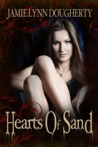 Hearts Of Sand (Trinity Pierce, #1)