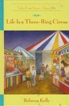 Life is a Three-Ring Circus (Tales from Grace Chapel Inn, #18)