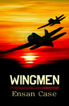 Wingmen by Ensan Case