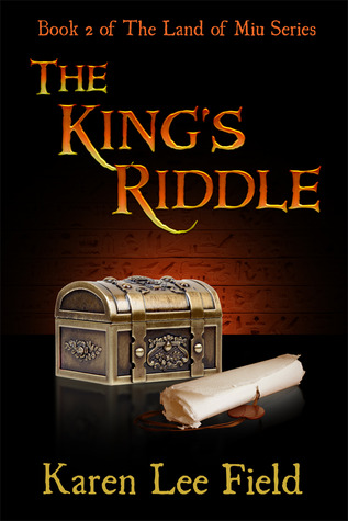 The King's Riddle by Karen Lee Field