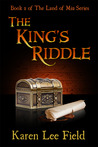 The King's Riddle (Land of Miu, #2)