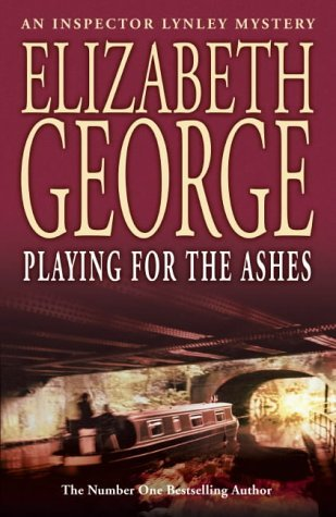 Playing for the Ashes by Elizabeth  George
