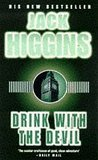Drink With The Devil by Jack Higgins