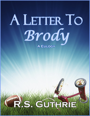 A Letter to Brody