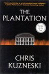The Plantation (Jonathon Payne & David Jones, #1)
