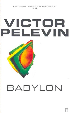 Read Babylon PDF by Victor Pelevin, Andrew Bromfield