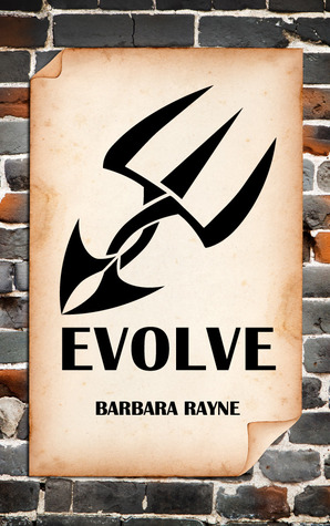 Evolve by Barbara Rayne