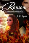 Ransom by R.K. Ryals
