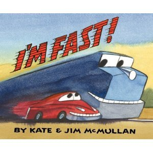 I'm Fast! by Kate McMullan
