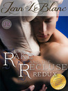 The Rake And The Recluse : REDUX