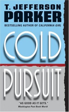 Cold Pursuit by T. Jefferson Parker