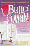 Build A Man (Serenity Holland, Book 1)