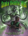 Snake Handlin' Man (Rock Band Fights Evil, #2)