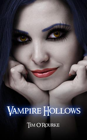 Vampire Hollows by Tim O'Rourke