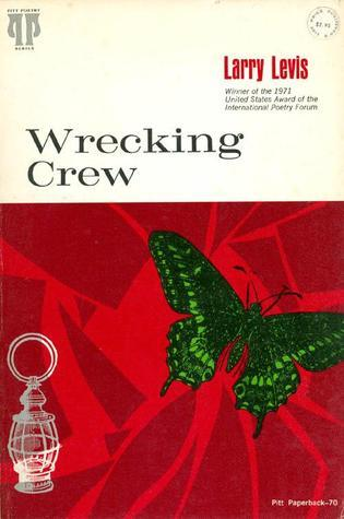 Wrecking Crew by Larry Levis