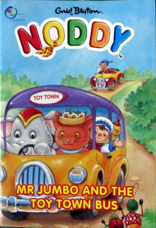 Mr Jumbo and the Toy Town Bus by Enid Blyton