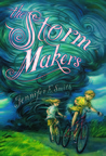 The Storm Makers by Jennifer E. Smith