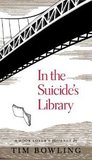 In the Suicide's Library: A Book Lover's Journey