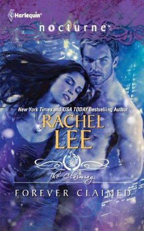 Forever Claimed by Rachel Lee