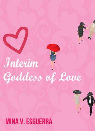 Interim Goddess of Love (Interim Goddess of Love, #1)