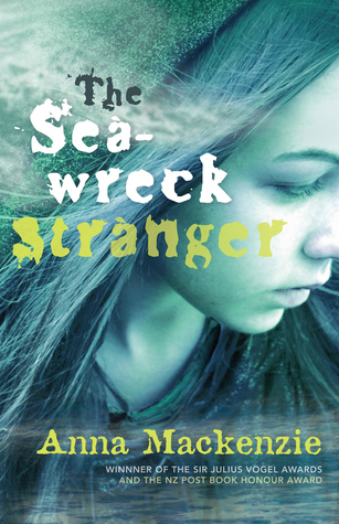 The Sea-Wreck Stranger by Anna Mackenzie