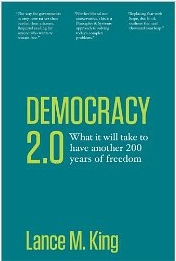 Democracy 2.0 by Lance M. King