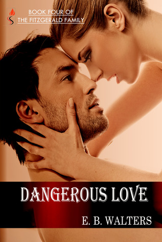 Dangerous Love by E.B. Walters