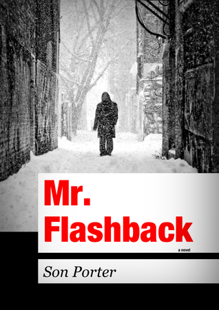 Mr. Flashback by Son Porter