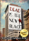 Dead Is the New Black (Fashion Avenue Mysteries, #1)