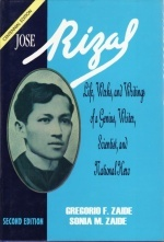 José Rizal: Life, Works, and Writings of a Genius, Writer, Scientist, and National Hero